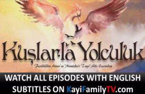 Kuslarla Yolculuk with English Subtitles for FREE